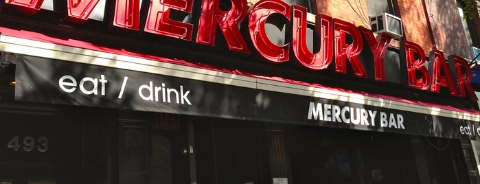 Mercury Bar is one of NYC.