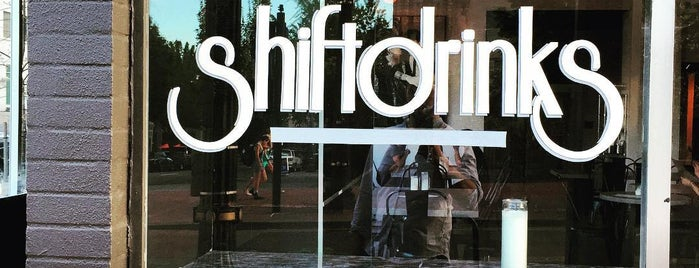 Shift Drinks is one of places I want to go.