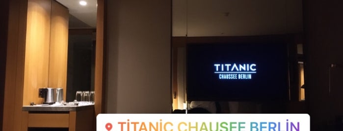 Titanic Chaussee Berlin is one of Locais curtidos por k&k.