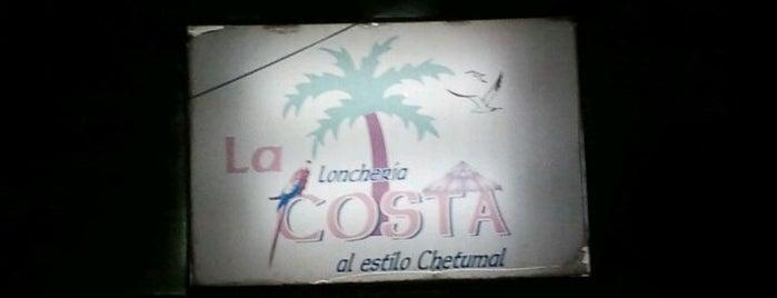 Loncheria La Costa is one of Chetumal-Cancun.
