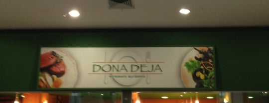 Dona Deja is one of Almoço saudável.