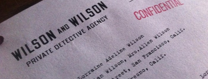 Wilson & Wilson Private Detective Agency is one of Top 100 Bay Area Bars (According to the SF Chron).