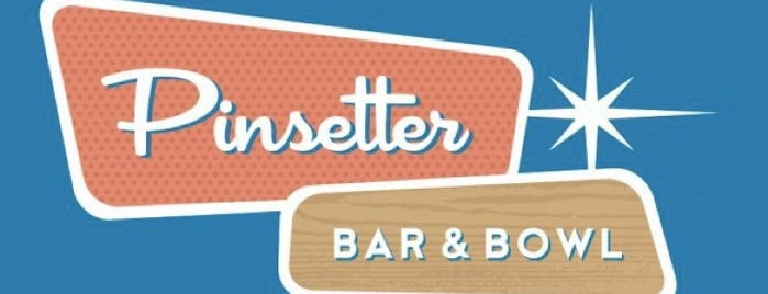 Pinsetter Bar & Bowl is one of Locais curtidos por Kelly.