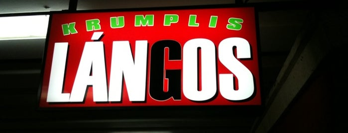 Lángosos (Krumplis Lángos) is one of take my money.