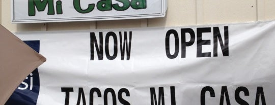 Tacos Mi Casa is one of Fav's.