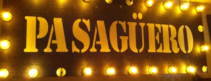 Pasagüero is one of Rock Bar's.