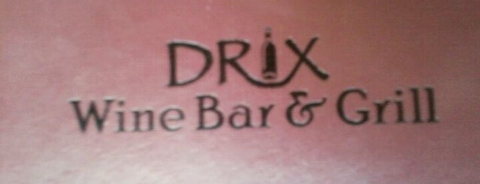 Drix Wine Bar & Grill is one of Places to go in Austin.