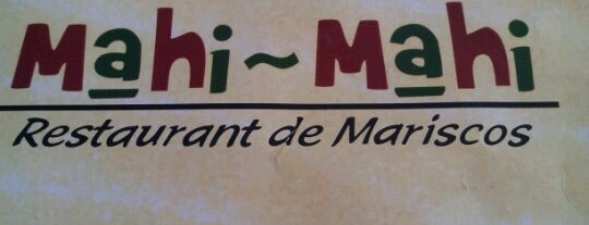 Mahi Mahi is one of Ensenada: places you MUST go!.
