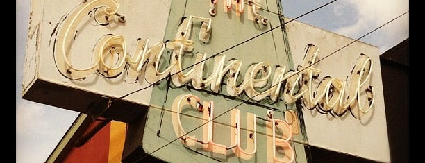 The Continental Club is one of Austin, TX.