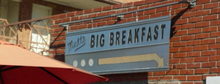 Matt's Big Breakfast is one of AZ Places.