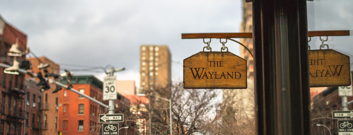 The Wayland is one of NYC/MHTN: American.