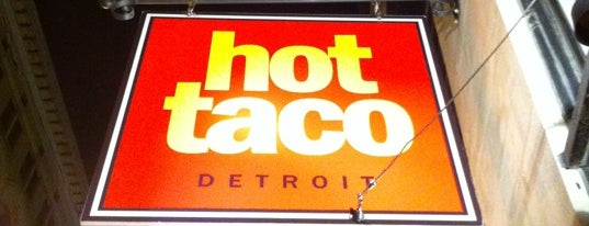 Hot Taco is one of Foodie to-do.