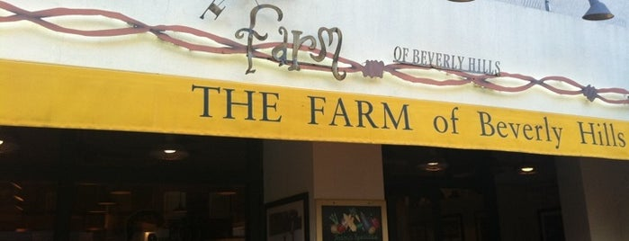The Farm of Beverly Hills is one of LA.