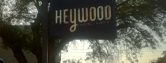 Heywood Hotel is one of #Austin.
