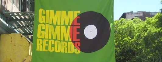 Gimme Gimme Records is one of New York.