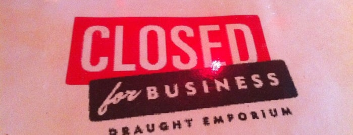 Closed For Business is one of Draft Magazine Best Beer Bars.