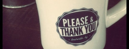 Please & Thank You is one of Louisville.