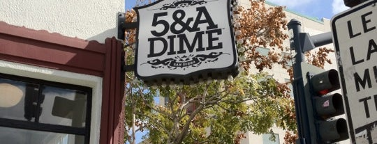 5 & A Dime is one of San Diego.