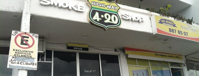 High-Way 4:20 is one of Cancun.