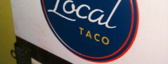 The Local Taco is one of Locais curtidos por Brady.