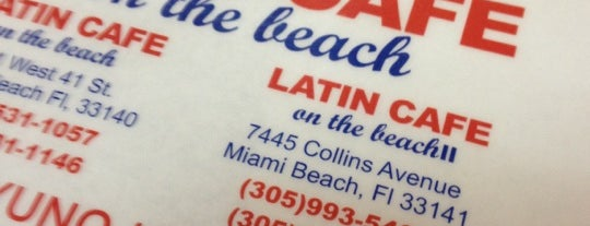 Latin Cafe on the beach is one of Miami.