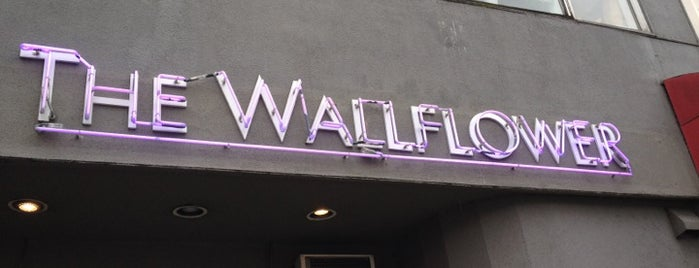 The Wallflower is one of Vancouver.