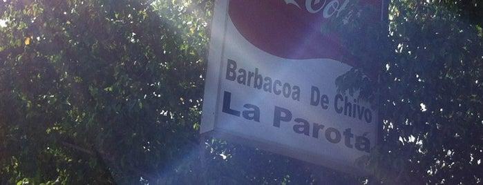 """Barbacoa De Chivo """"LA PAROTA"""" is one of Lieux qui ont plu à Ady."""