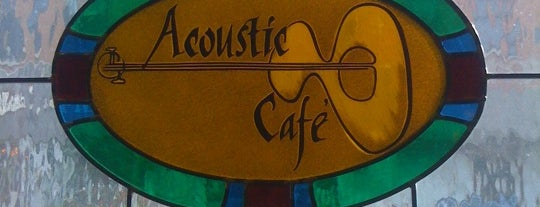 Acoustic Cafe is one of My Kind Of Dining.