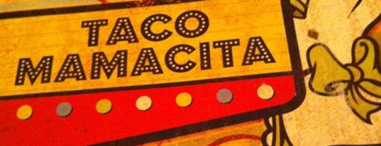 Taco Mamacita is one of To Do.