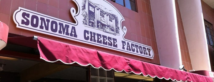 Sonoma Cheese Factory is one of Sonoma, CA.