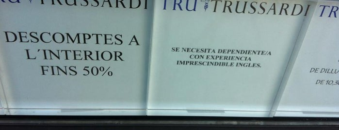 Tru Trussardi is one of Ofertas de Trabajo Comercios Barcelona.