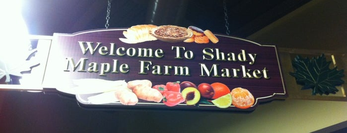 Shady Maple Farm Market is one of places we like.