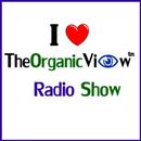 The Organic View Radio