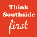 Think Southside 1st
