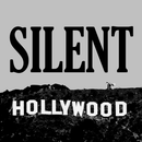 Silent Hollywood