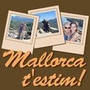 Mallorca t'estim! www.mallorcatestim.com